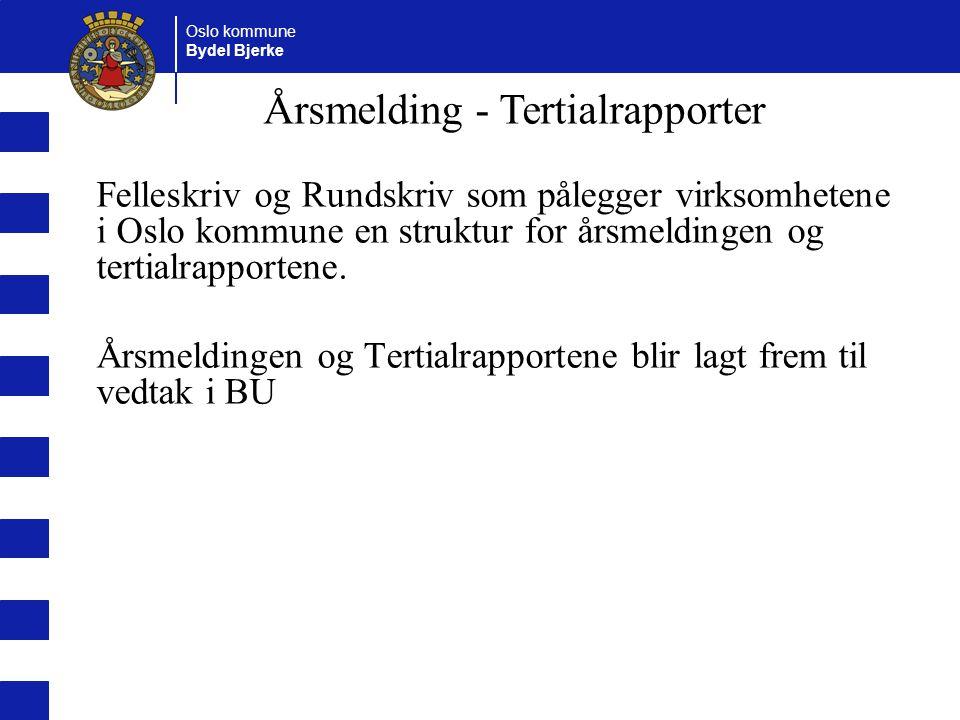 Årsmelding - Tertialrapporter