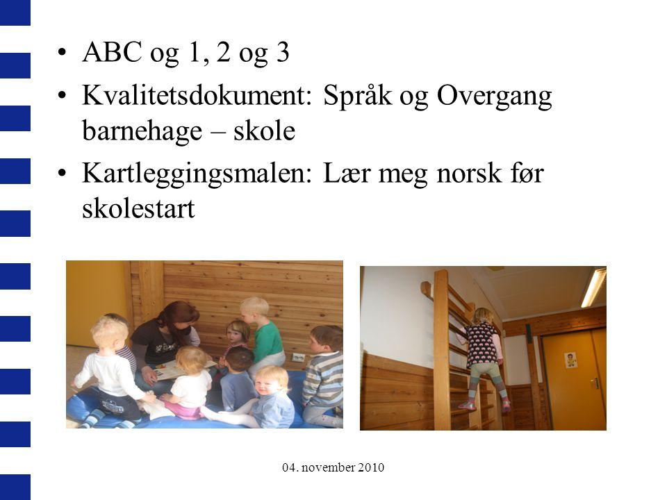 Kvalitetsdokument: Språk og Overgang barnehage – skole