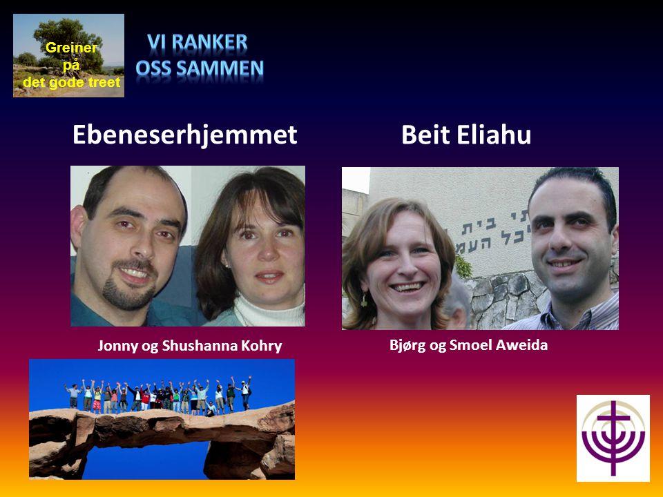 Ebeneserhjemmet Beit Eliahu Vi ranker oss sammen