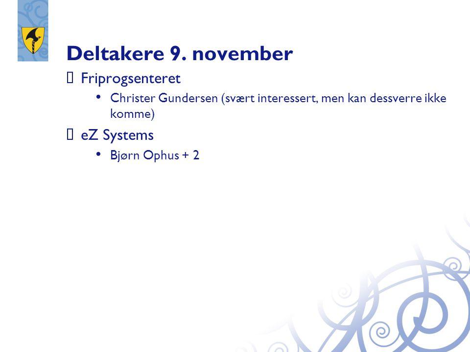 Deltakere 9. november Friprogsenteret eZ Systems