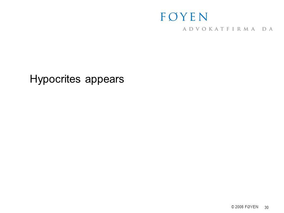 Hypocrites appears © 2008 FØYEN
