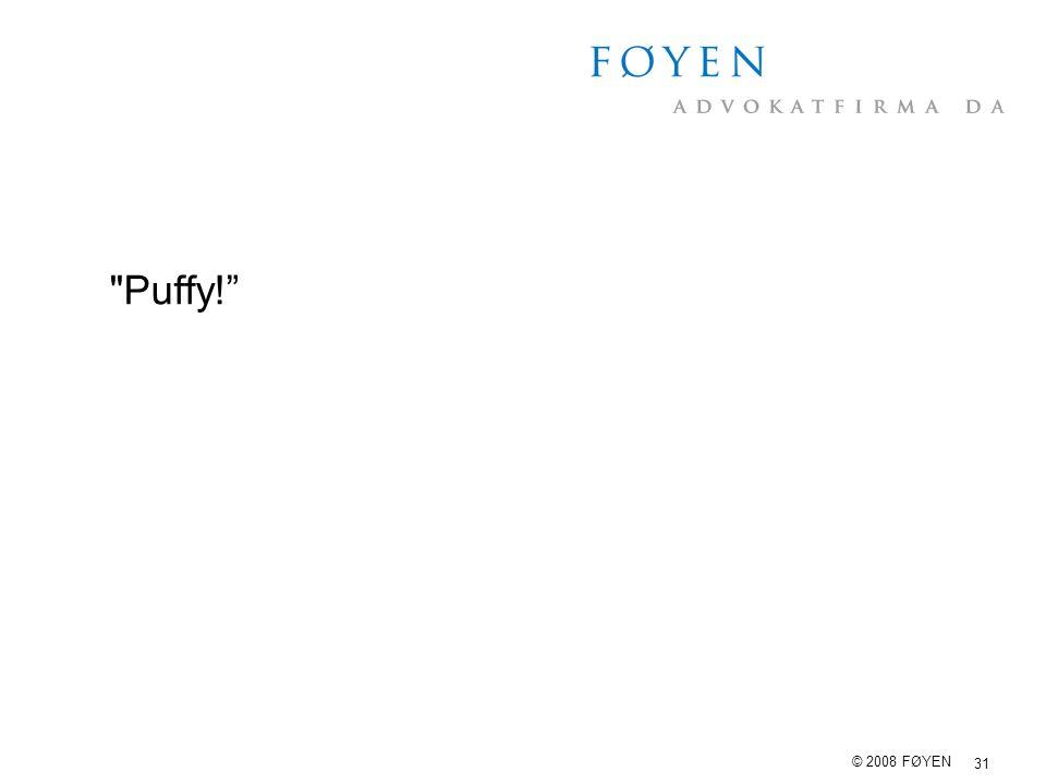 Puffy! © 2008 FØYEN