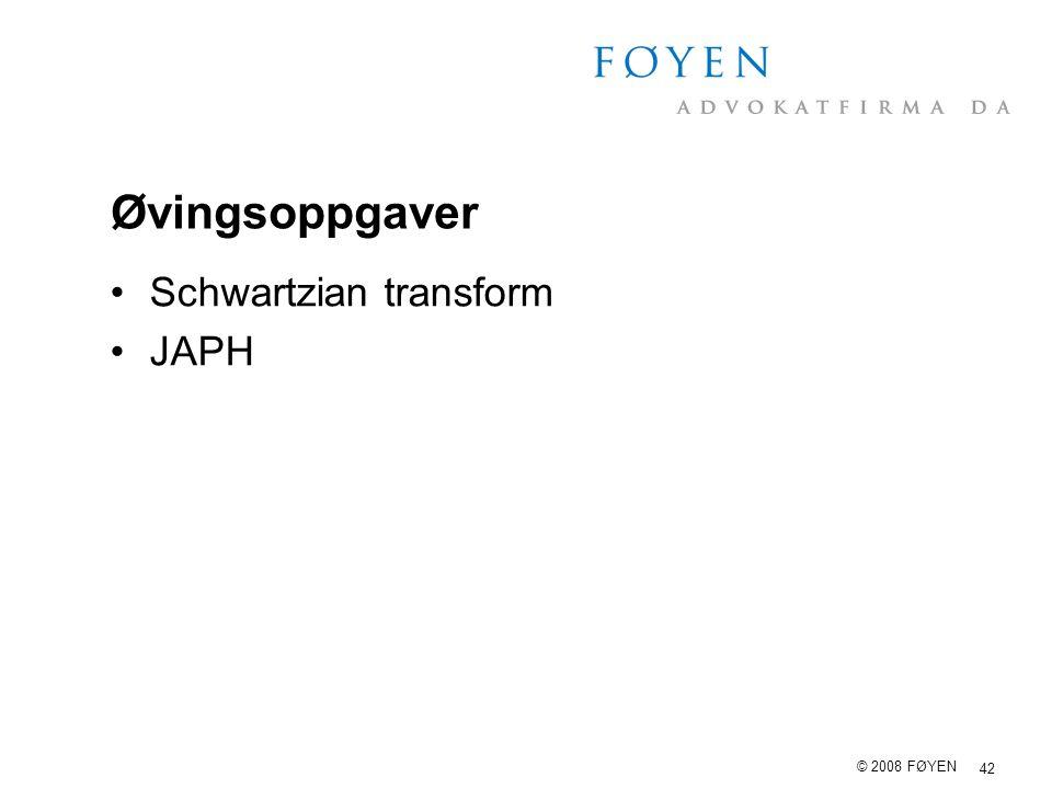 Øvingsoppgaver Schwartzian transform JAPH © 2008 FØYEN