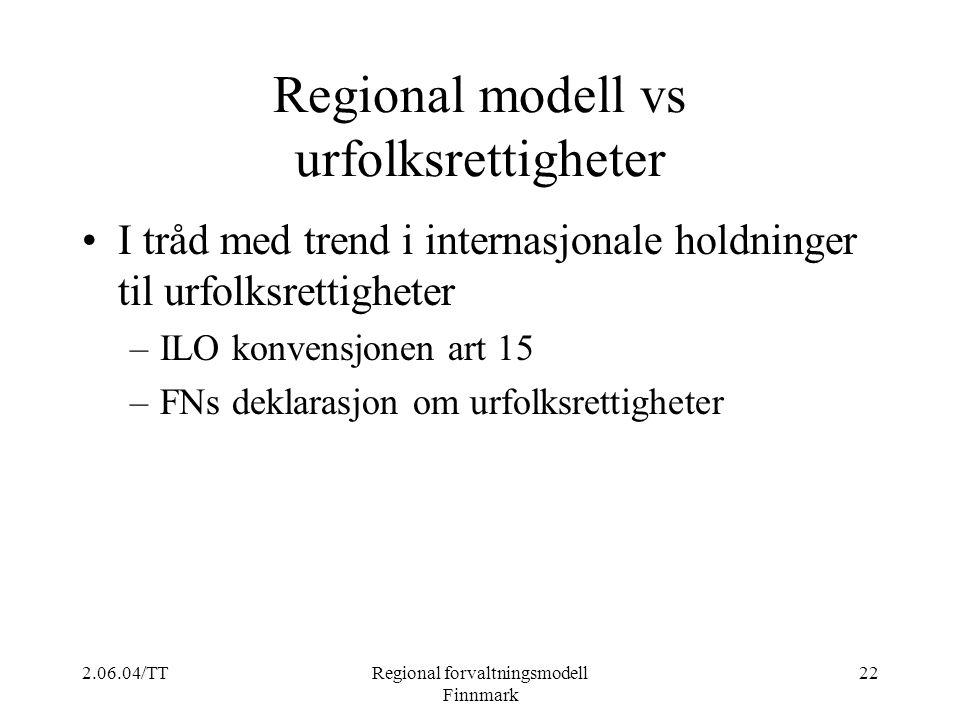 Regional modell vs urfolksrettigheter