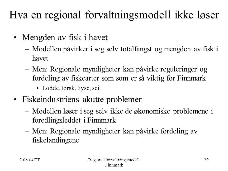 Hva en regional forvaltningsmodell ikke løser