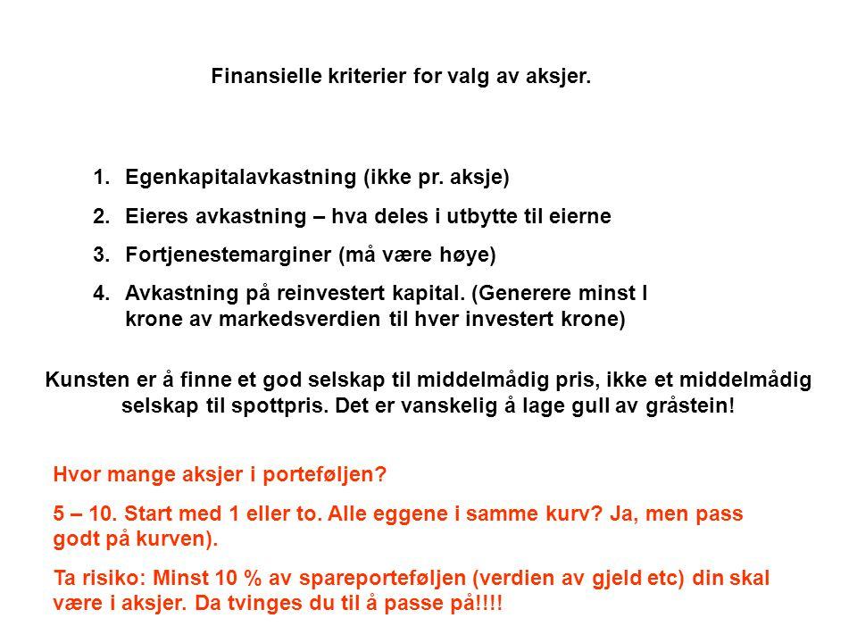 Finansielle kriterier for valg av aksjer.