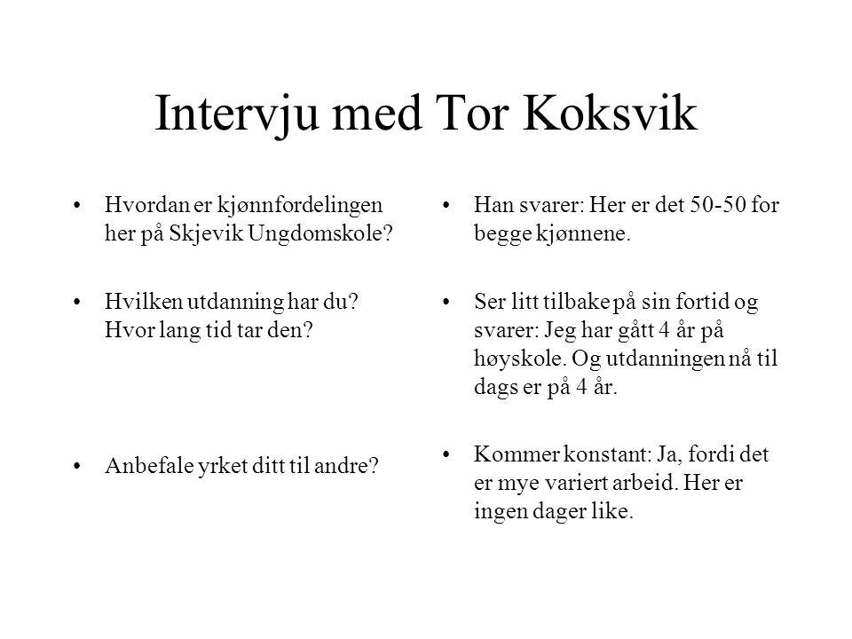 Intervju med Tor Koksvik