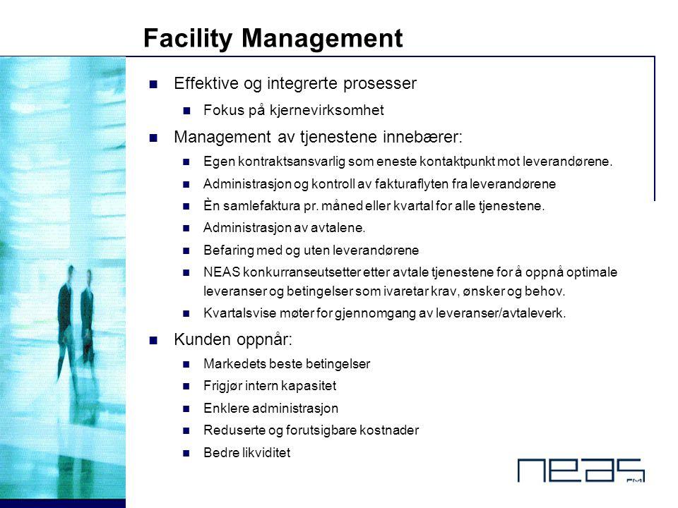 Facility Management Effektive og integrerte prosesser