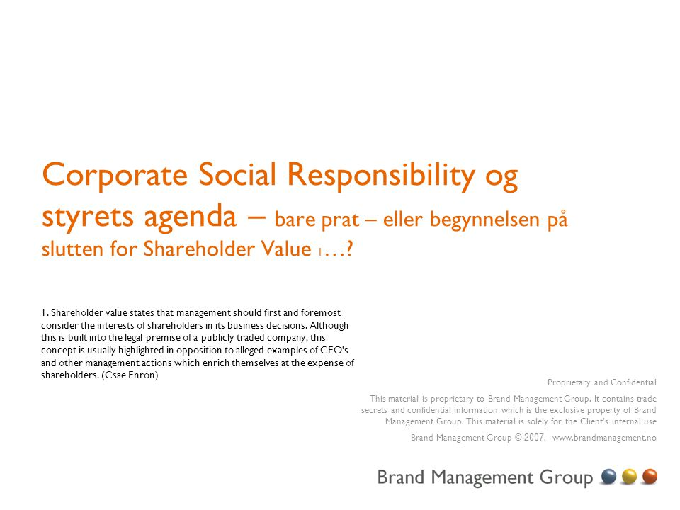 Corporate Social Responsibility og styrets agenda – bare prat – eller begynnelsen på slutten for Shareholder Value 1…