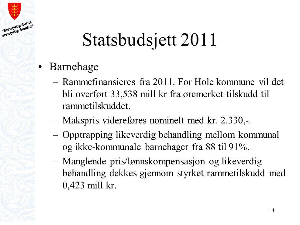 Statsbudsjett 2011 Barnehage