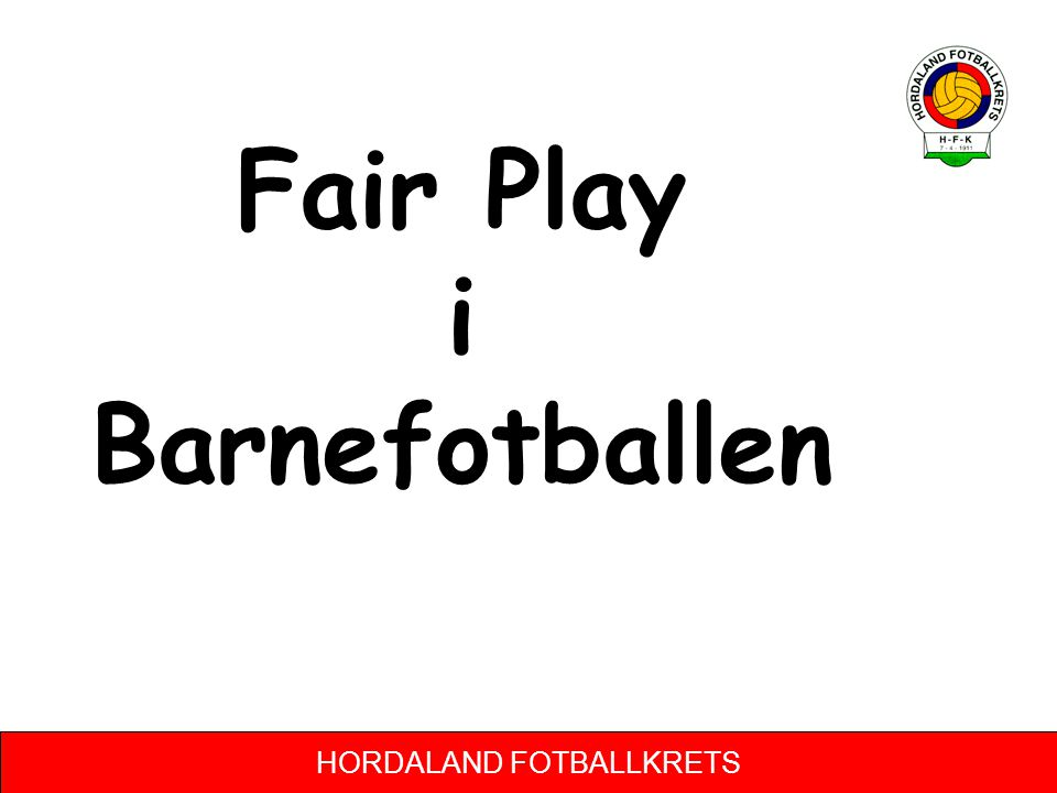 Fair Play i Barnefotballen