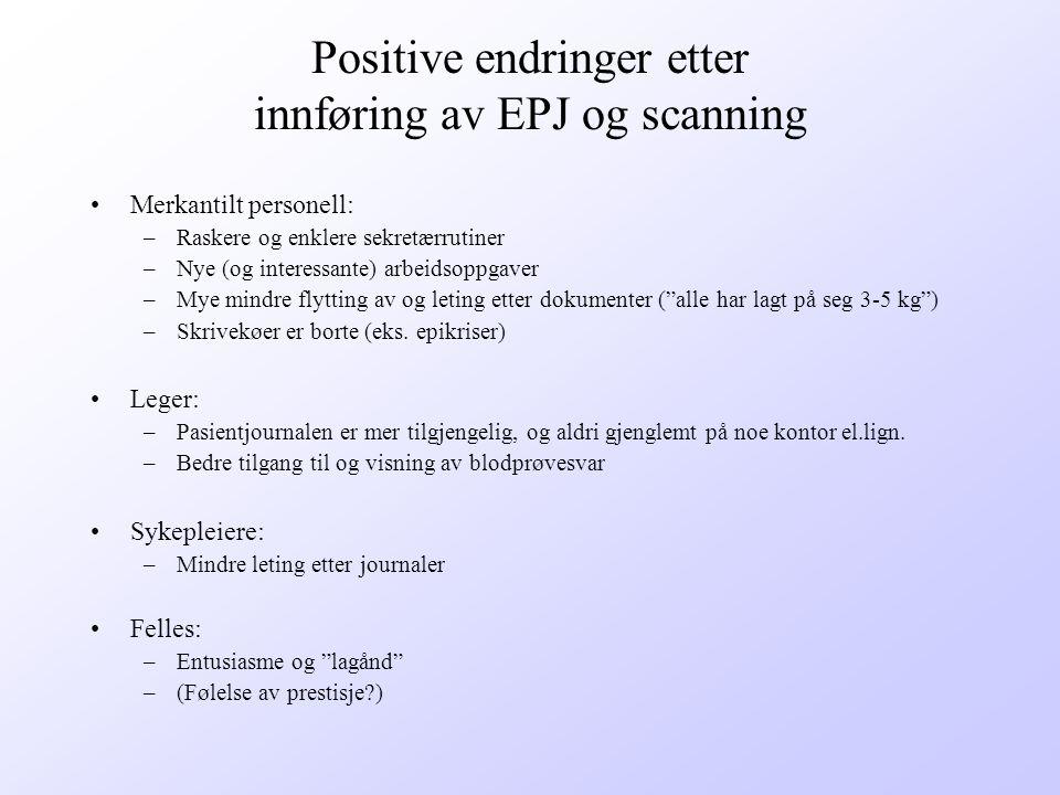 Positive endringer etter innføring av EPJ og scanning