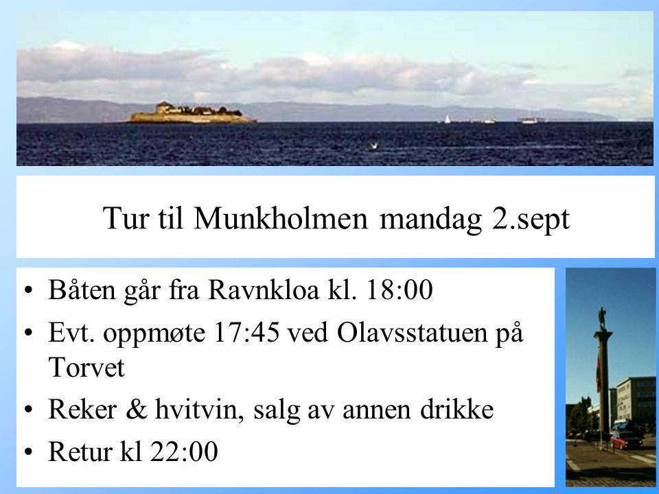Tur til Munkholmen mandag 2.sept