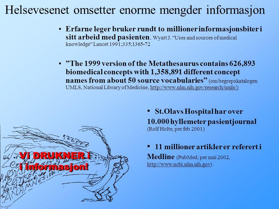 Helsevesenet omsetter enorme mengder informasjon