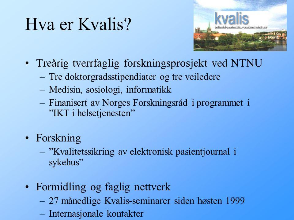 Hva er Kvalis Treårig tverrfaglig forskningsprosjekt ved NTNU