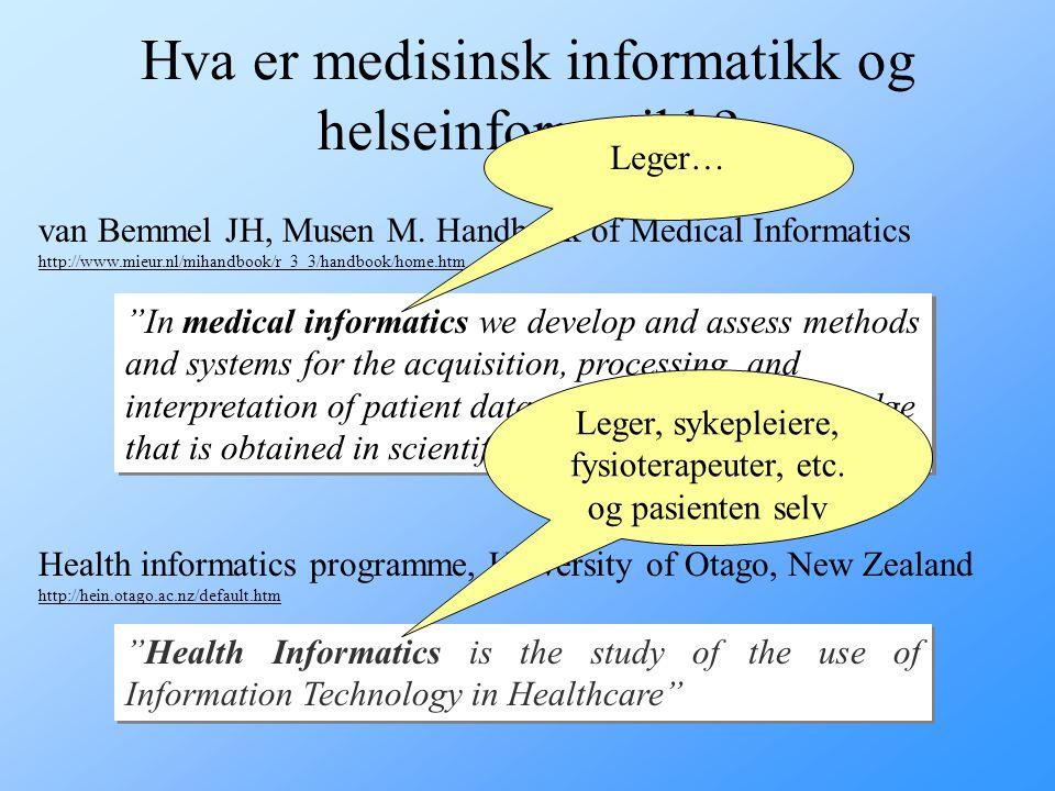 Hva er medisinsk informatikk og helseinformatikk