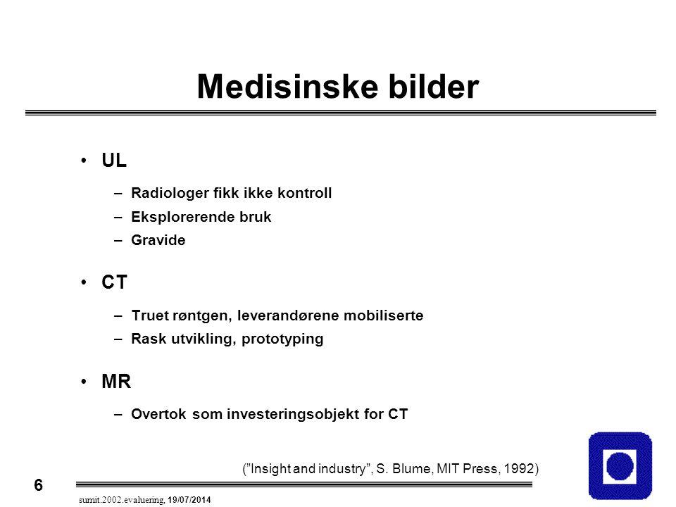 Medisinske bilder UL CT MR Radiologer fikk ikke kontroll