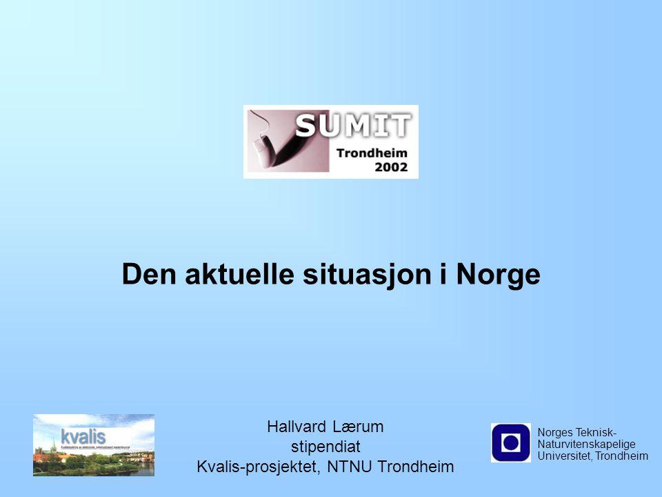 Den aktuelle situasjon i Norge