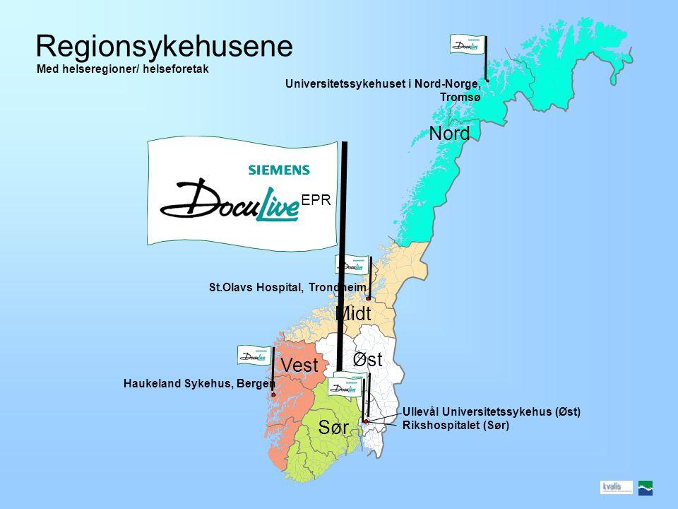 Regionsykehusene Nord Midt Øst Vest Sør EPR