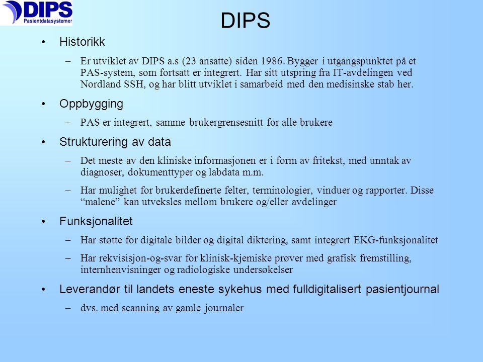 DIPS Historikk Oppbygging Strukturering av data Funksjonalitet