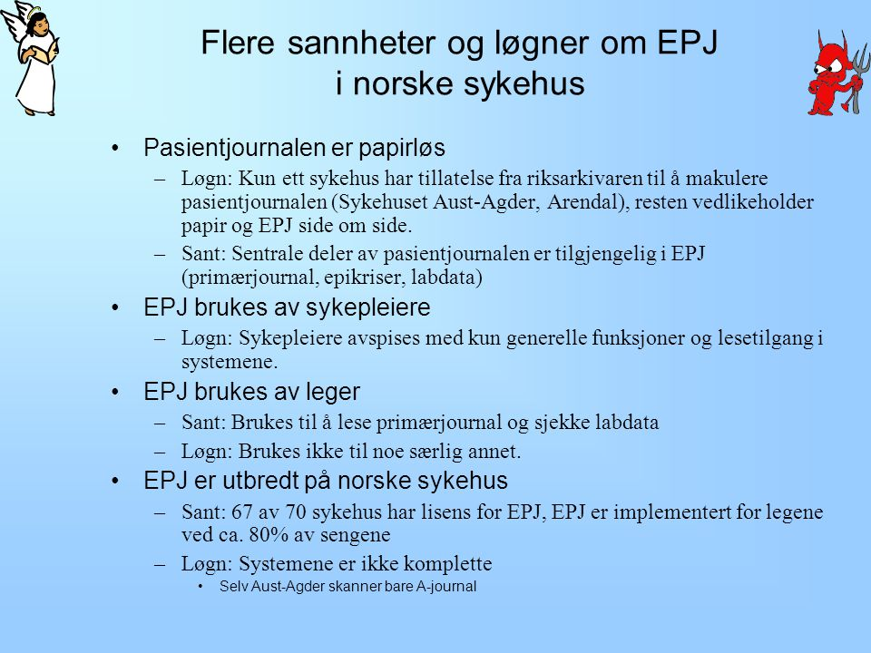 Flere sannheter og løgner om EPJ i norske sykehus