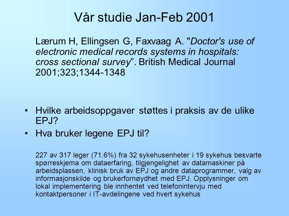 Vår studie Jan-Feb 2001