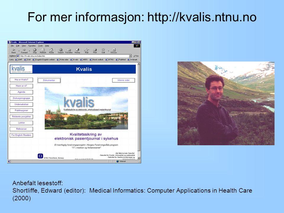 For mer informasjon: http://kvalis.ntnu.no