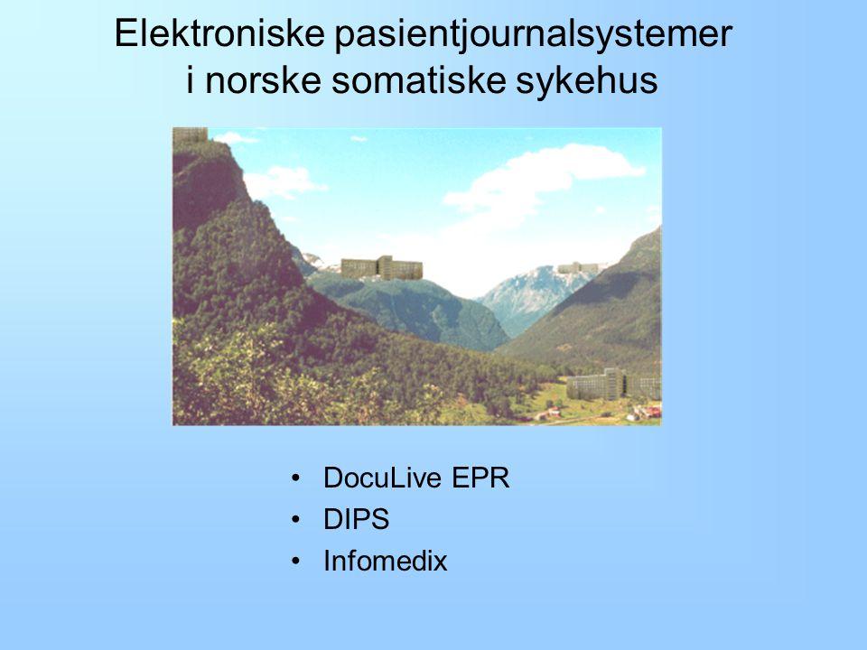 Elektroniske pasientjournalsystemer i norske somatiske sykehus