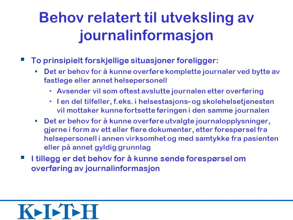 Behov relatert til utveksling av journalinformasjon