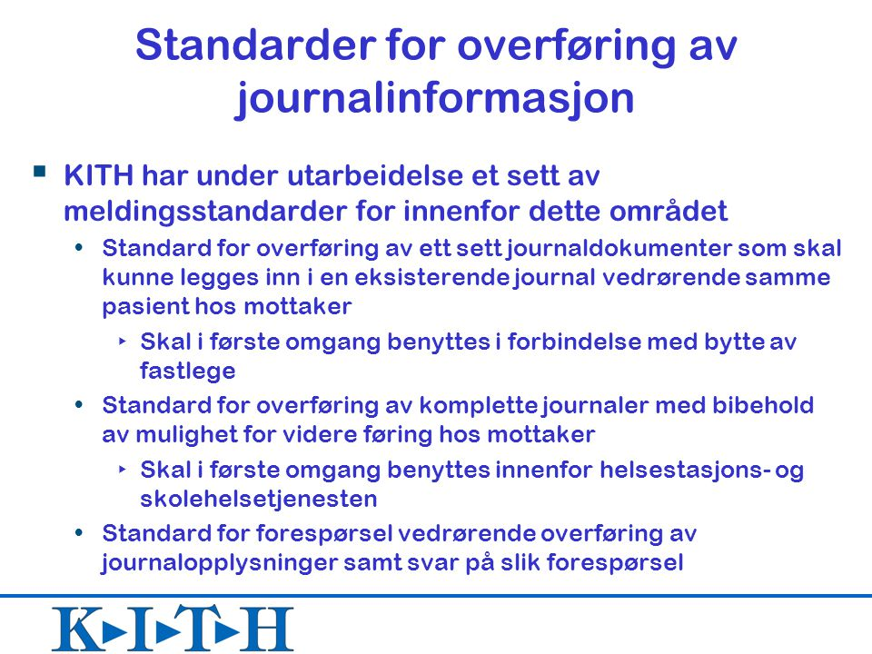 Standarder for overføring av journalinformasjon