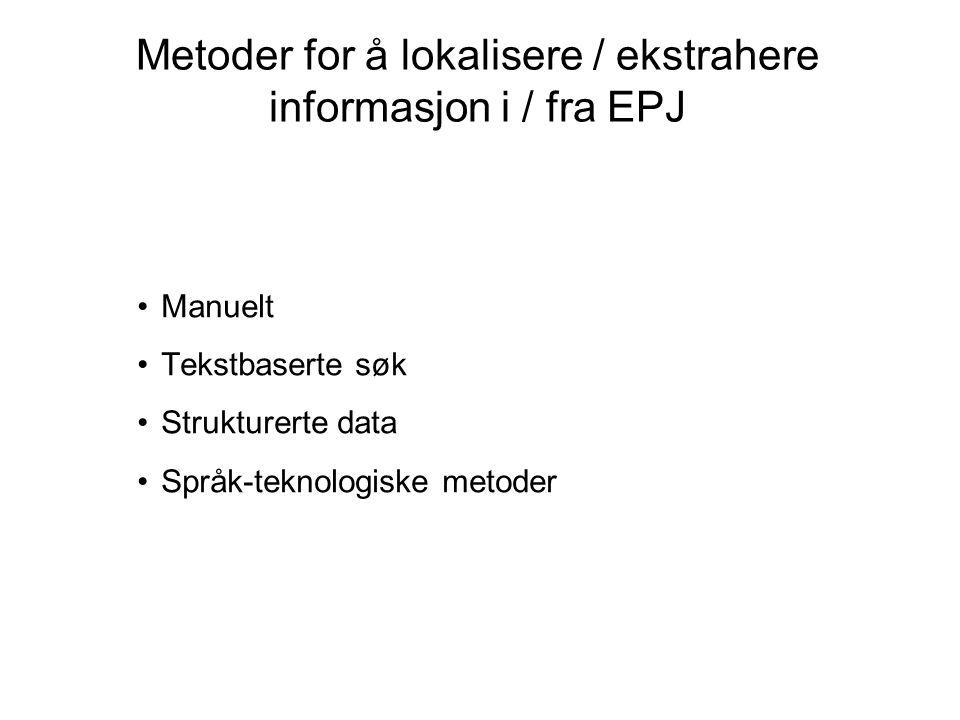 Metoder for å lokalisere / ekstrahere informasjon i / fra EPJ