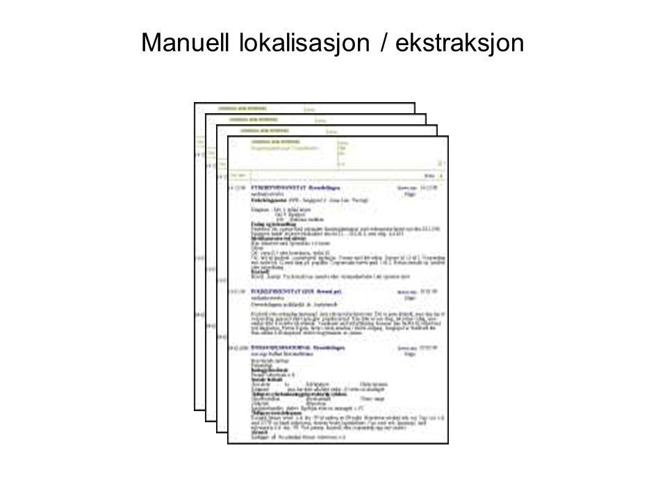 Manuell lokalisasjon / ekstraksjon
