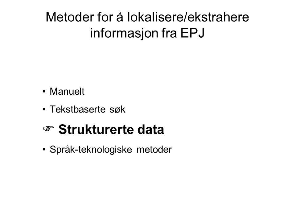 Metoder for å lokalisere/ekstrahere informasjon fra EPJ
