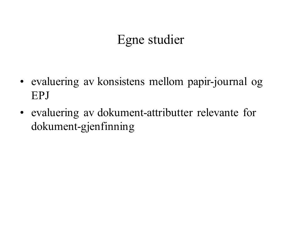 Egne studier evaluering av konsistens mellom papir-journal og EPJ