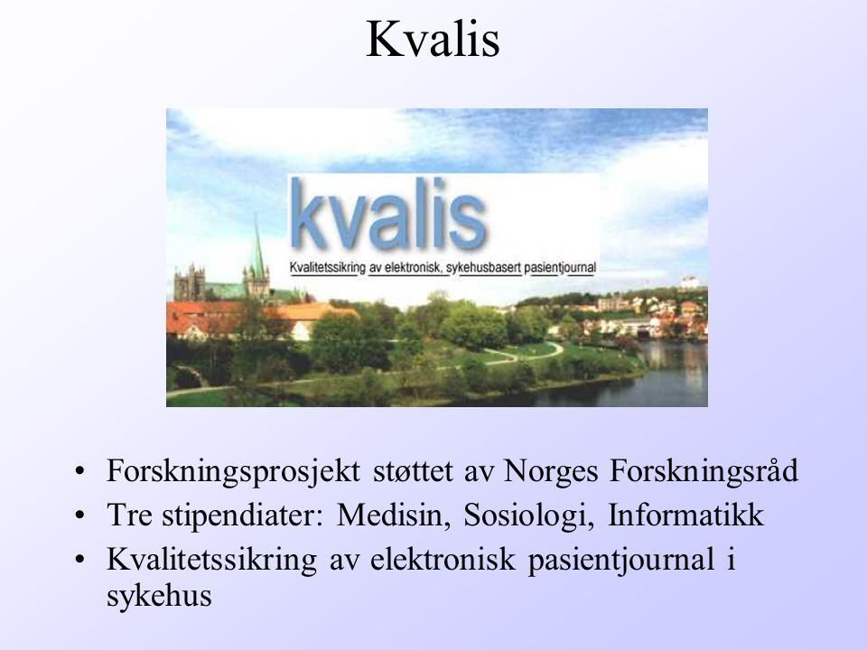 Kvalis Forskningsprosjekt støttet av Norges Forskningsråd