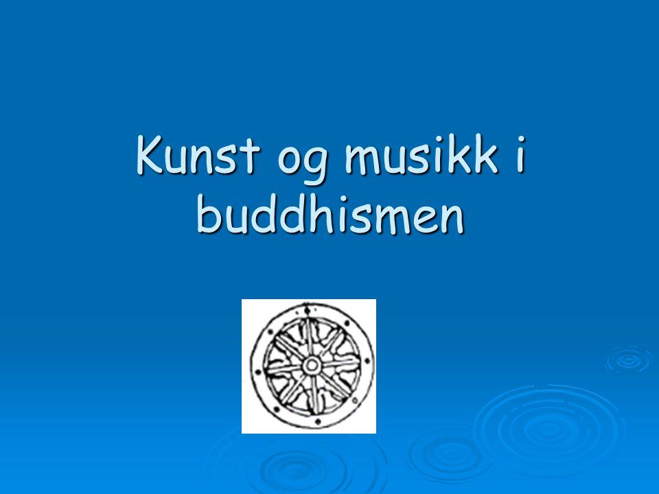 Kunst og musikk i buddhismen