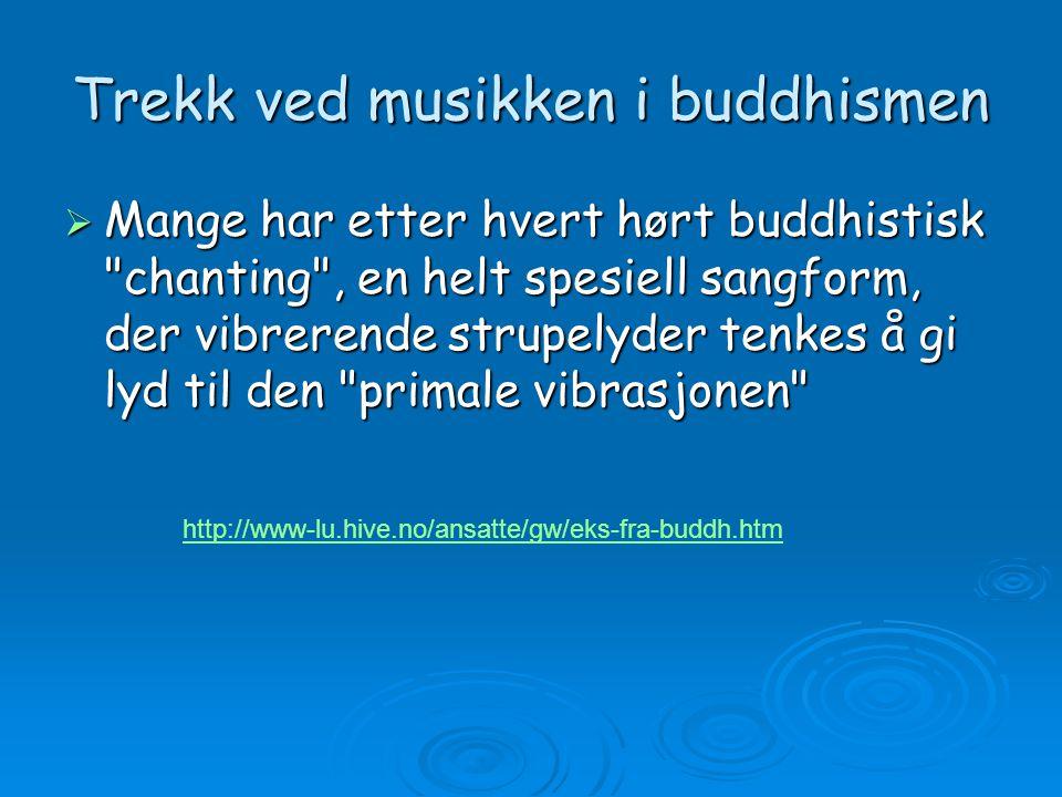 Trekk ved musikken i buddhismen