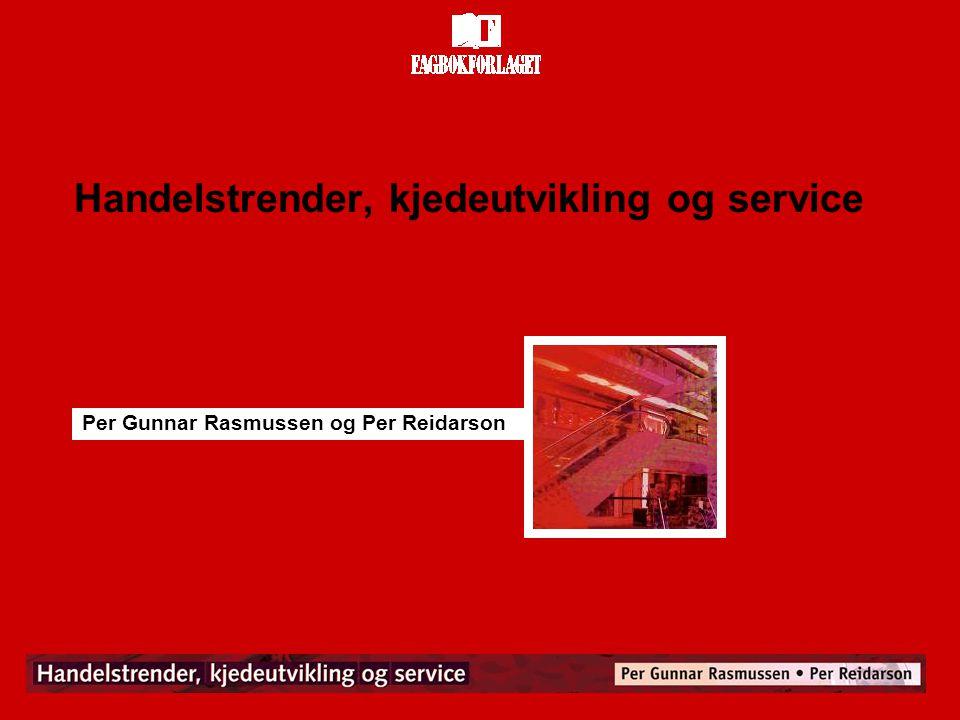 Handelstrender, kjedeutvikling og service