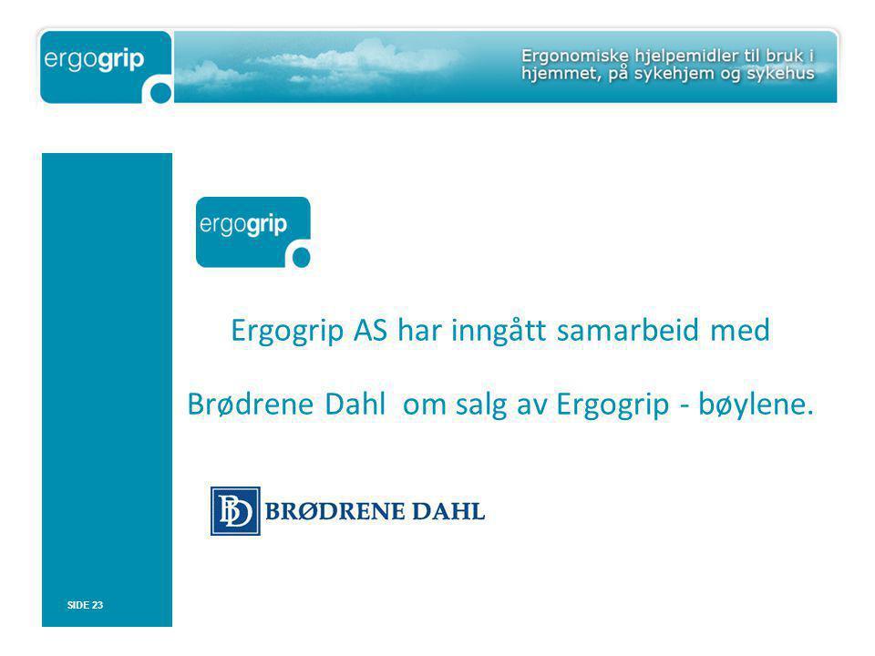 Ergogrip AS har inngått samarbeid med Brødrene Dahl om salg av Ergogrip - bøylene.