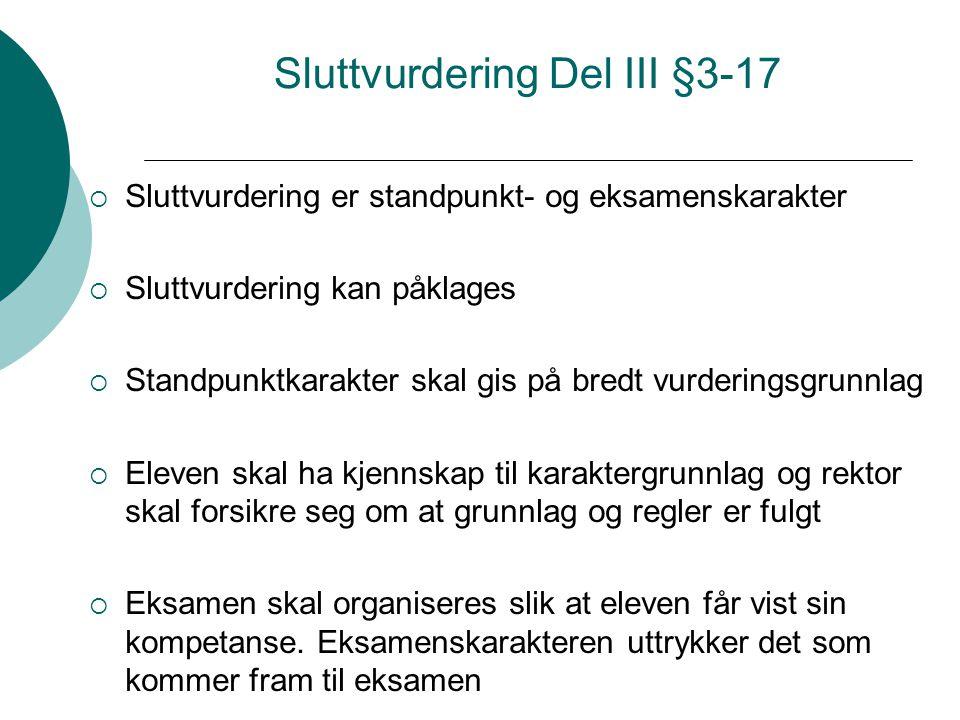 Sluttvurdering Del III §3-17