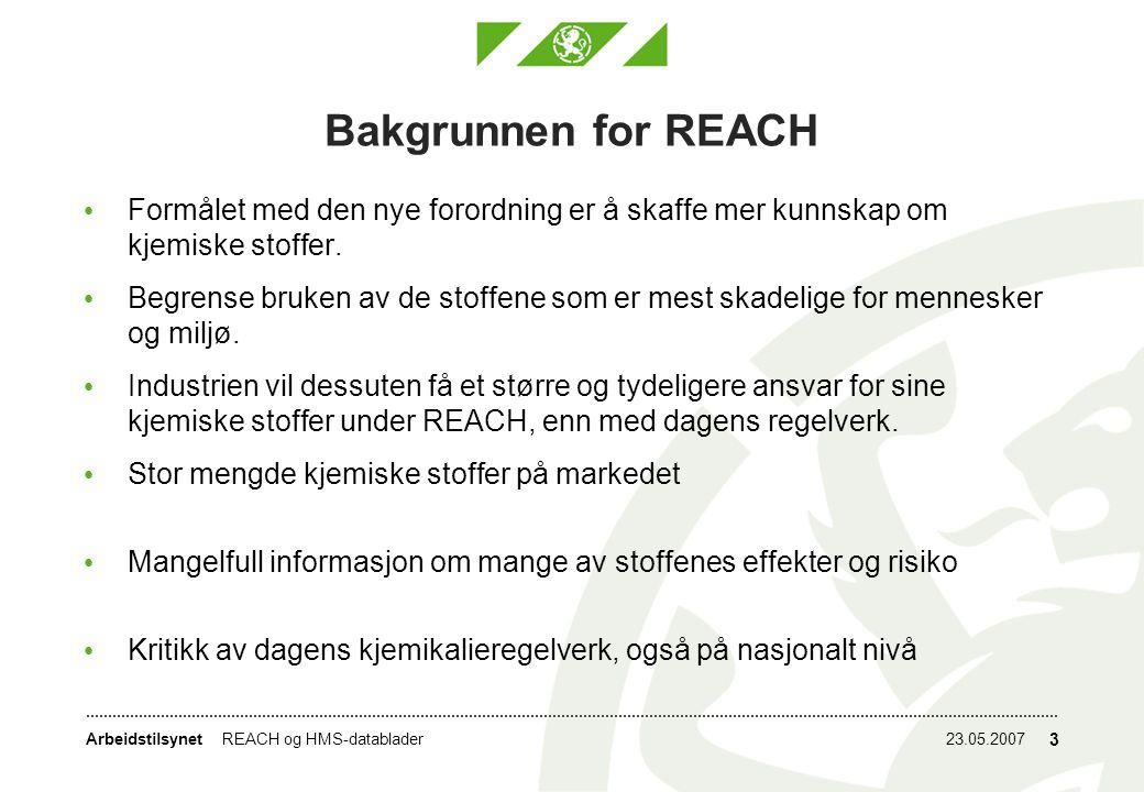 Bakgrunnen for REACH Formålet med den nye forordning er å skaffe mer kunnskap om kjemiske stoffer.