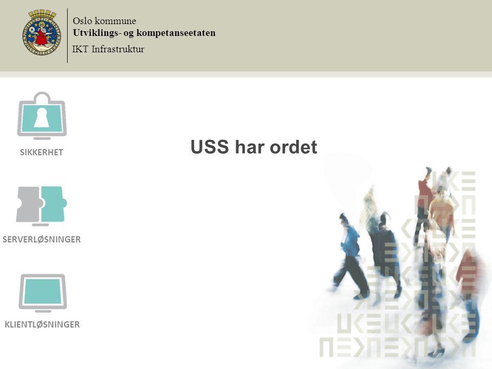 USS har ordet Oslo kommune Utviklings- og kompetanseetaten