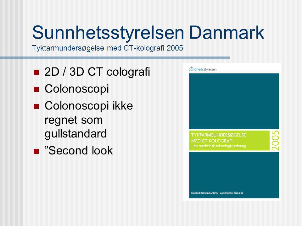Sunnhetsstyrelsen Danmark Tyktarmundersøgelse med CT-kolografi 2005