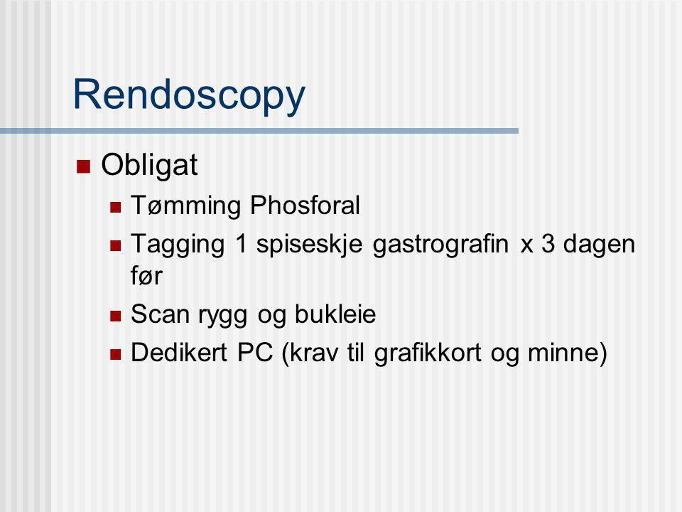Rendoscopy Obligat Tømming Phosforal