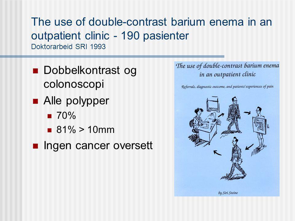 Dobbelkontrast og colonoscopi Alle polypper