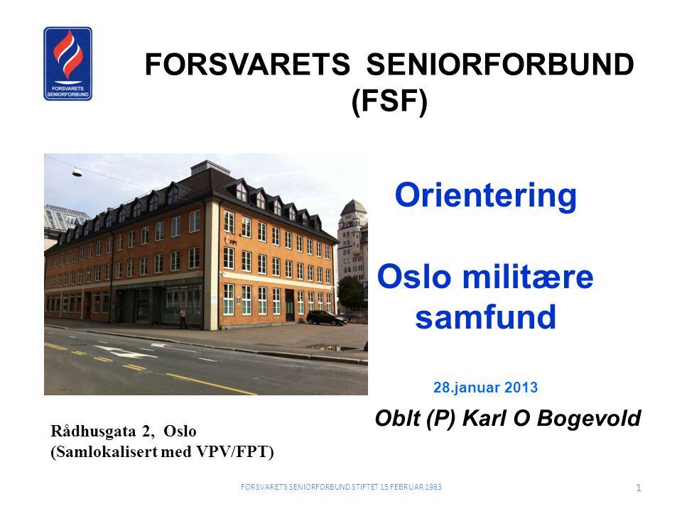 FORSVARETS SENIORFORBUND (FSF) Oblt (P) Karl O Bogevold