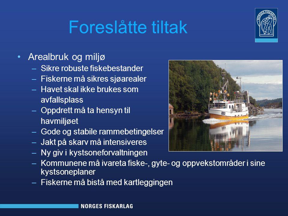 Foreslåtte tiltak Arealbruk og miljø Sikre robuste fiskebestander
