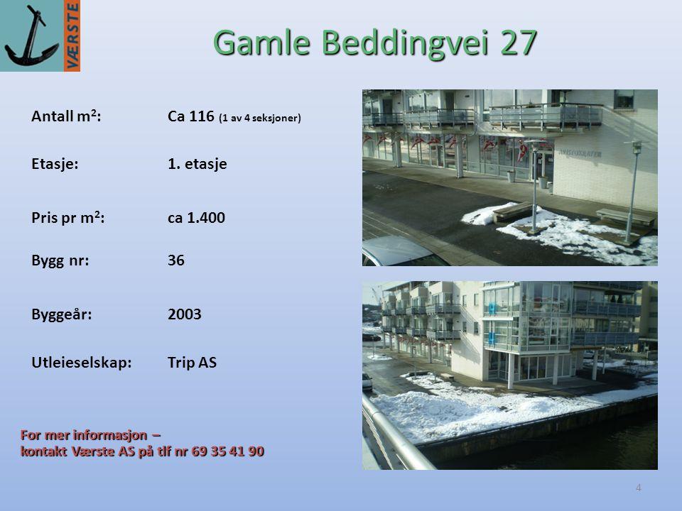 Gamle Beddingvei 27 Antall m2: Ca 116 (1 av 4 seksjoner)