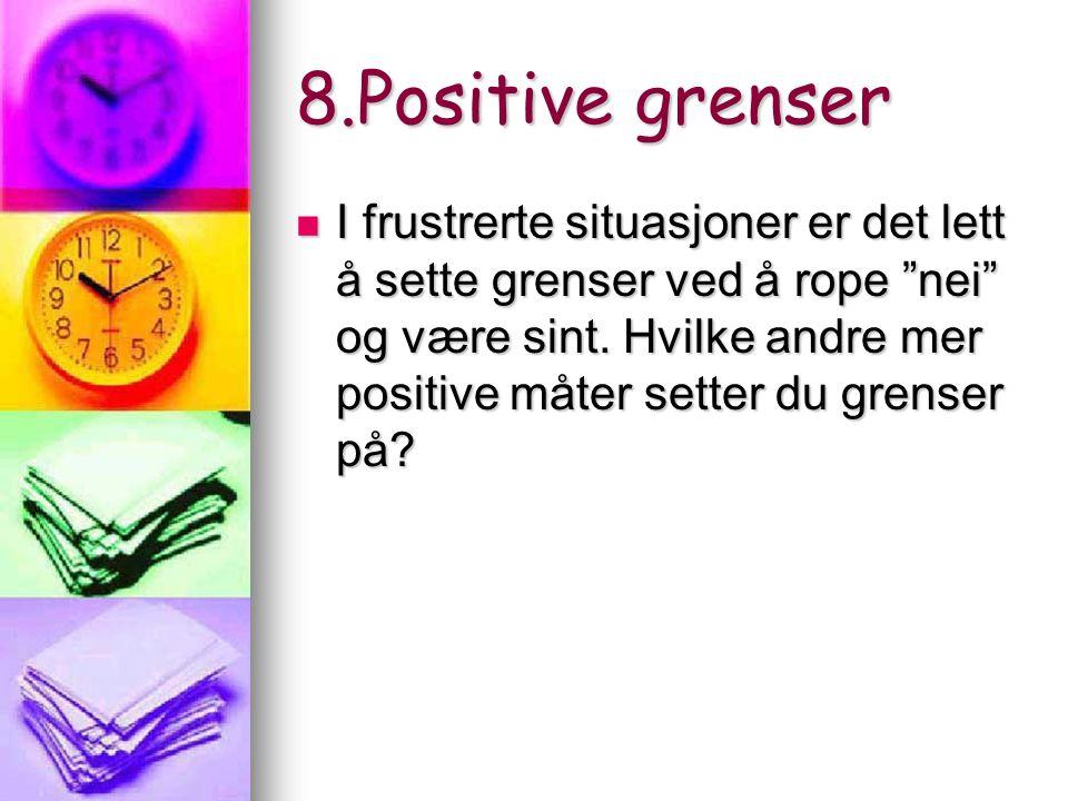 8.Positive grenser