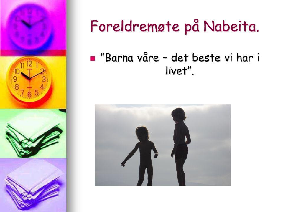 Foreldremøte på Nabeita.